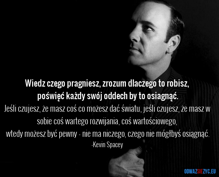 Kevin Spacey motywacja